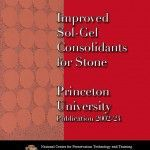 Improved Sol-Gel Consolidants for Stone (2002-24):